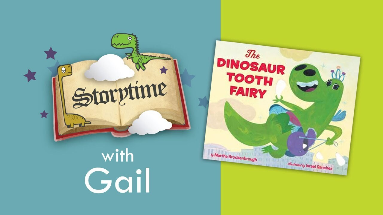 "Storytime with Gail: ""The Dinosaur Tooth Fairy"""